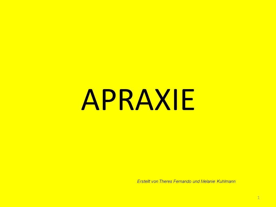 Definition: Apraxie kommt aus dem Griechischen apraxia (die Untätigkeit) und beschreibt die Unfähigkeit, gezielte Bewegungen auszuführen.