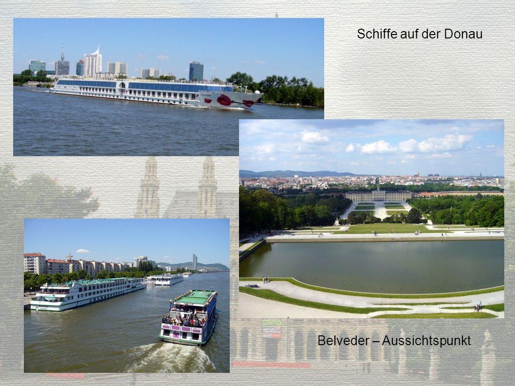 Schiffe auf der Donau Belveder – Aussichtspunkt