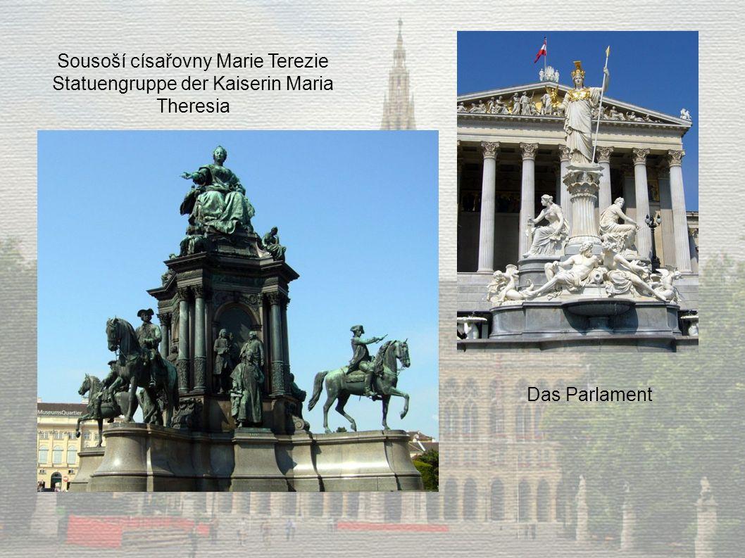 Das Parlament Sousoší císařovny Marie Terezie Statuengruppe der Kaiserin Maria Theresia