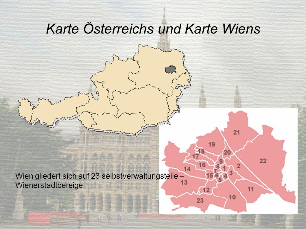 Karte Österreichs und Karte Wiens Wien gliedert sich auf 23 selbstverwaltungsteile – Wienerstadtbereige