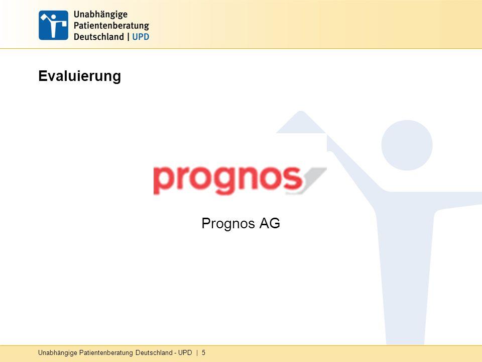 Unabhängige Patientenberatung Deutschland - UPD | 5 Evaluierung Prognos AG
