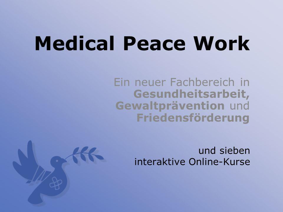 Gesundheitspersonal als Friedensstifter Die Rolle von Ärztinnen und Ärzten, und anderem Gesundheitspersonal in der Erhaltung und Förderung von Frieden ist der wichtigste Faktor für das Erlangen von Gesundheit für Alle.