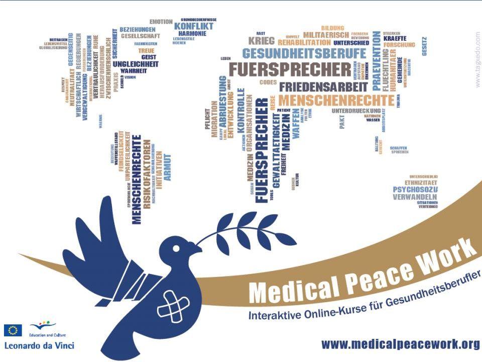 Lernziele (2) die verschiedenen Formen von ärztlicher Friedentsarbeid herauszustellen.