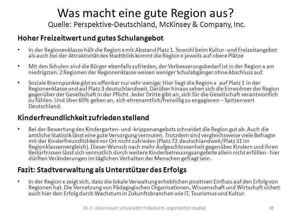 Was macht eine gute Region aus? Quelle: Perspektive-Deutschland, McKinsey & Company, Inc. Hoher Freizeitwert und gutes Schulangebot In der Regionenkla
