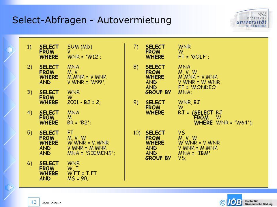 © Jörn Beineke 42 Select-Abfragen - Autovermietung