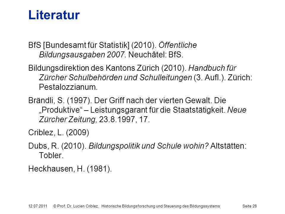 Literatur BfS [Bundesamt für Statistik] (2010). Öffentliche Bildungsausgaben 2007. Neuchâtel: BfS. Bildungsdirektion des Kantons Zürich (2010). Handbu