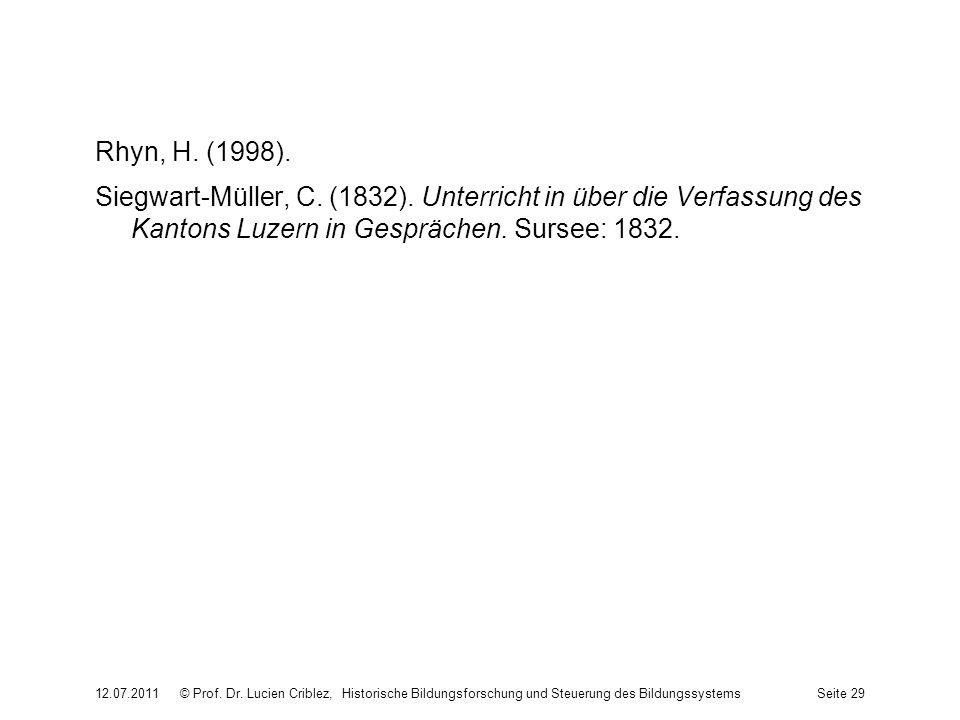 Rhyn, H. (1998). Siegwart-Müller, C. (1832). Unterricht in über die Verfassung des Kantons Luzern in Gesprächen. Sursee: 1832. 12.07.2011© Prof. Dr. L