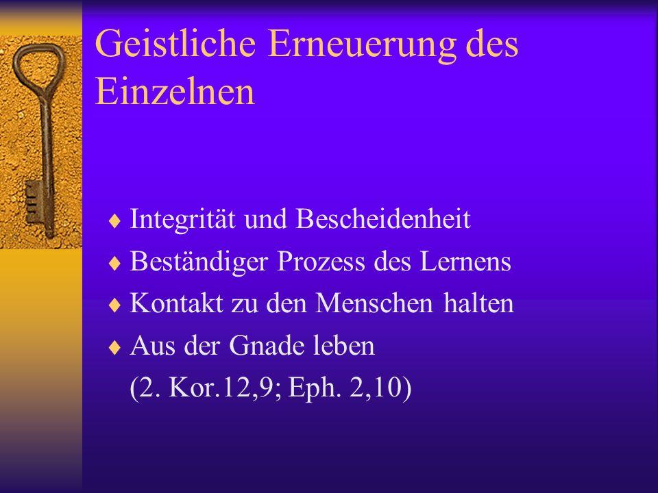 Geistliche Erneuerung der Gemeinschaft Die Kraft der Verheißungen entdecken, die sich in den Bildern von Gemeinde im Neuen Testament findet Volk Gottes Familie Gottes Leib Christi Tempel Gottes Braut Christi