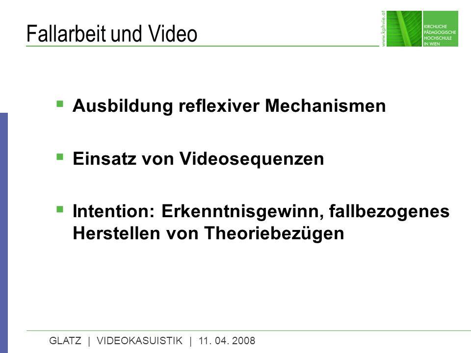 GLATZ | VIDEOKASUISTIK | 11. 04.