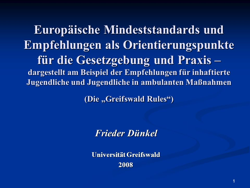 Universität Greifswald – Lehrstuhl für KriminologieFrieder Dünkel 12 Basic Principles (3) 4.The minimum age for the imposition of sanctions or measures as a result of the commission of an offence shall not be too low and shall be determined by law.