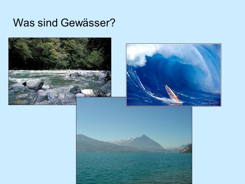 Was sind Gewässer?