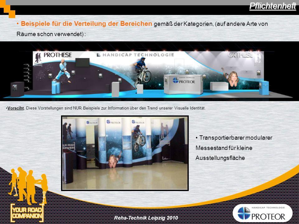 Reha-Technik Leipzig 2010 Ausstellung der Produkte + 1 Bereich für orthopädische Einlagen Filiale ErgoRecherche > Farben : blau & grau Der Standraum in verschiedenen Ausstellungsbereiche trennen : 1 Bereich PROTHESEN (mit einemTastbildschirm, von Proteor mitgebracht) > grau anthrazit 1 Bereich PROTHESEN & MACHINEN > hell-grau + 1 Raum für PRODUKTTESTEN > eine andere Farbe (zu finden) > In jedem Bereich, Fokus für Starprodukte ausdenken > 2 Fokus in dem Prothesenbereich, (vielleicht mittels « kleine Insel », oder …)...