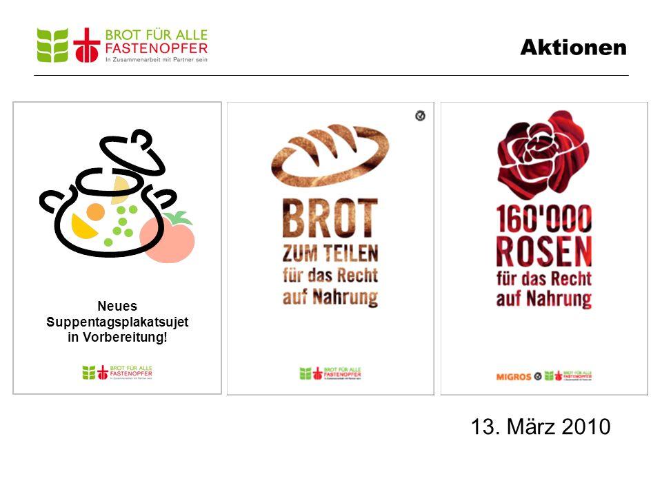 Aktionen 13. März 2010 Neues Suppentagsplakatsujet in Vorbereitung!
