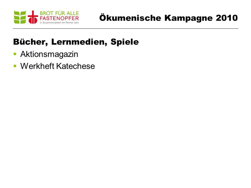 Bücher, Lernmedien, Spiele Aktionsmagazin Werkheft Katechese Ökumenische Kampagne 2010