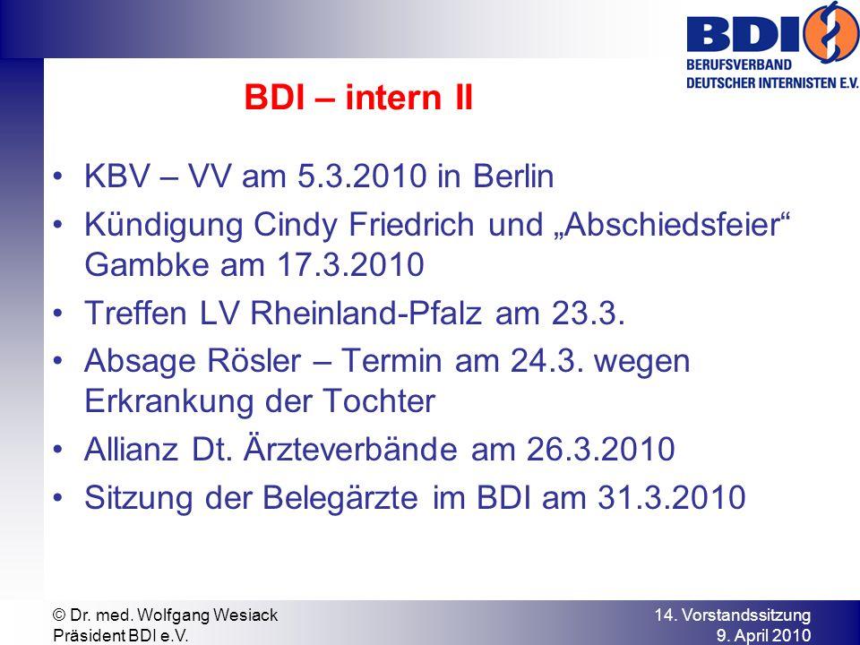 BDI – intern II KBV – VV am 5.3.2010 in Berlin Kündigung Cindy Friedrich und Abschiedsfeier Gambke am 17.3.2010 Treffen LV Rheinland-Pfalz am 23.3.
