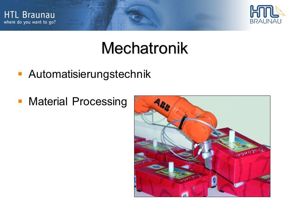 Mechatronik Automatisierungstechnik Material Processing