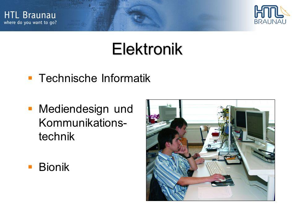 Elektronik Technische Informatik Mediendesign und Kommunikations- technik Bionik