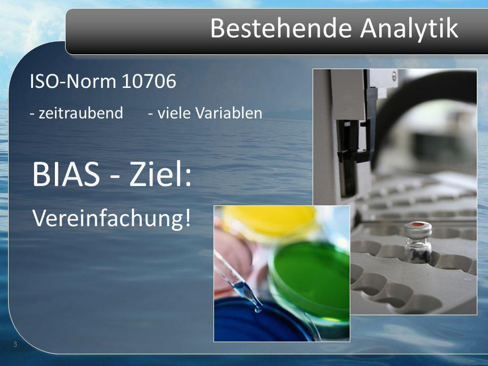Bestehende Analytik ISO-Norm 10706 3 BIAS - Ziel: Vereinfachung! - zeitraubend - viele Variablen
