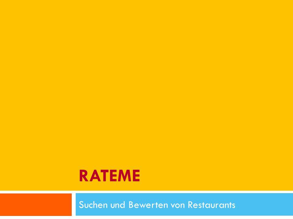 RATEME Suchen und Bewerten von Restaurants