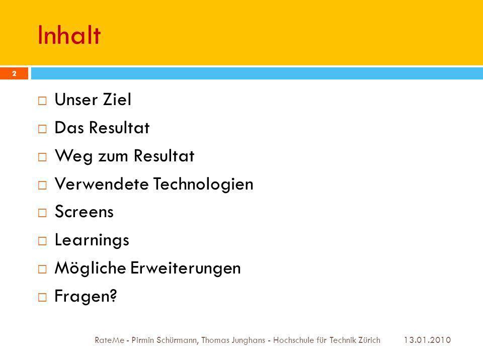Screens 13.01.2010 RateMe - Pirmin Schürmann, Thomas Junghans - Hochschule für Technik Zürich 23 Kartenansicht