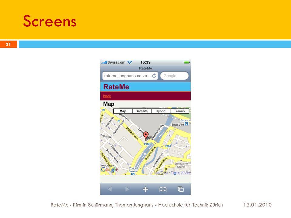 Screens 13.01.2010 RateMe - Pirmin Schürmann, Thomas Junghans - Hochschule für Technik Zürich 21
