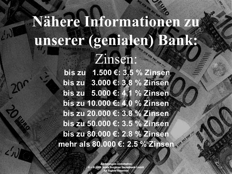 Ist das nichts . Kommen auch Sie zu der beliebtesten internationalen Bank.