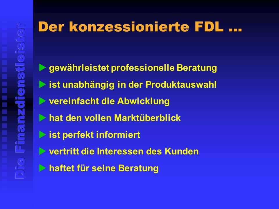 Der konzessionierte FDL...