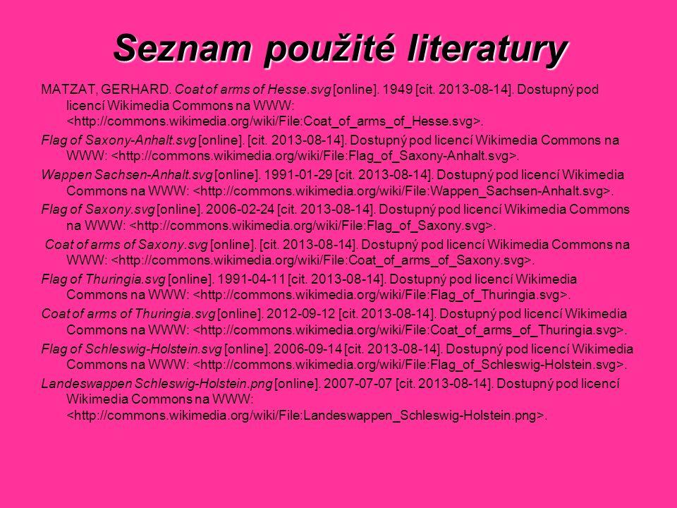 Seznam použité literatury MATZAT, GERHARD.Coat of arms of Hesse.svg [online].