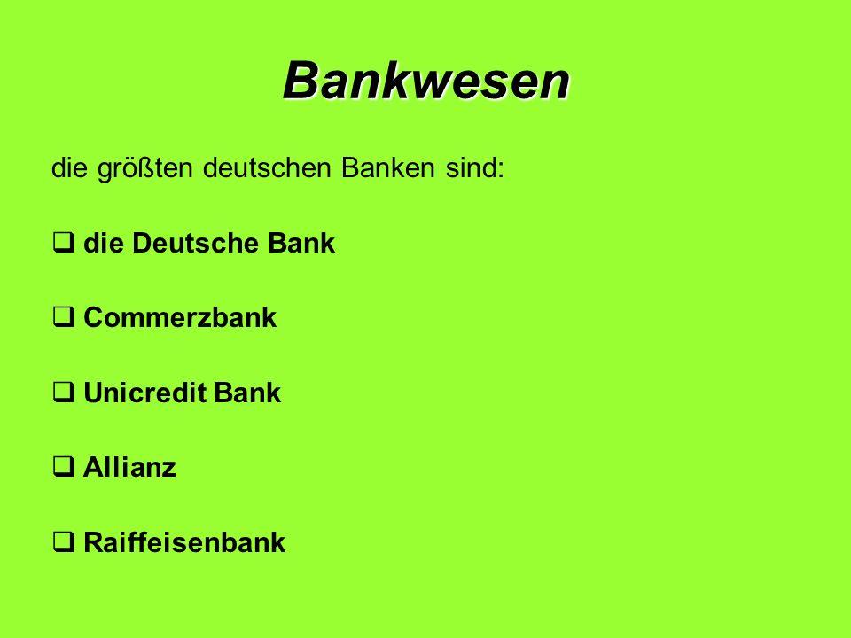 Bankwesen die größten deutschen Banken sind: die Deutsche Bank Commerzbank Unicredit Bank Allianz Raiffeisenbank