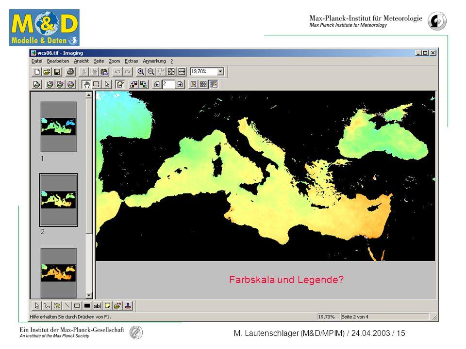 M. Lautenschlager (M&D/MPIM) / 24.04.2003 / 15 Farbskala und Legende
