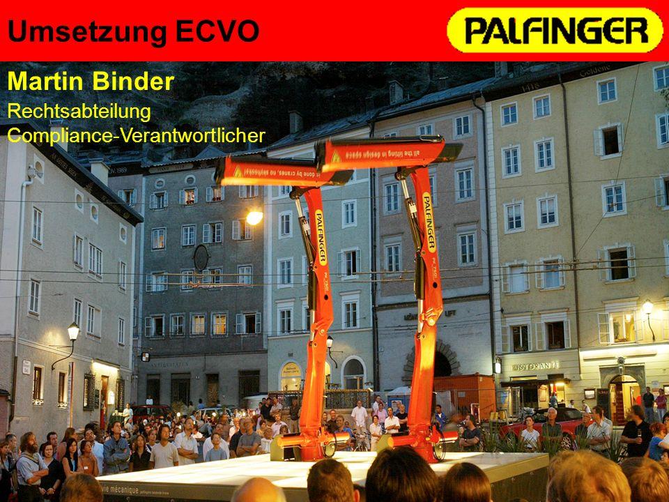 1 Umsetzung ECVO Martin Binder Rechtsabteilung Compliance-Verantwortlicher