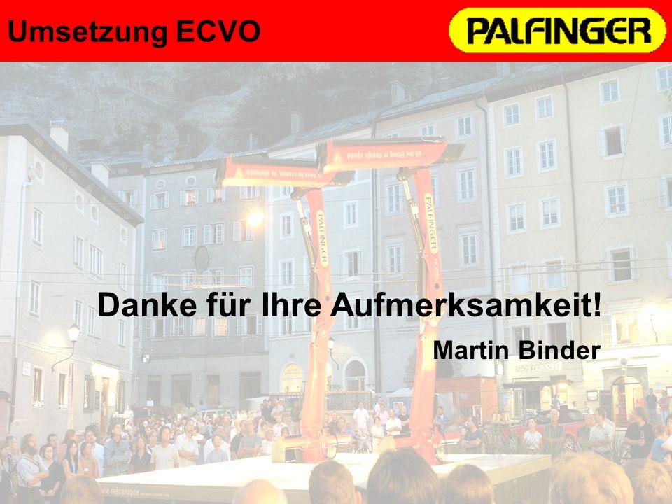 6 Umsetzung ECVO Danke für Ihre Aufmerksamkeit! Martin Binder