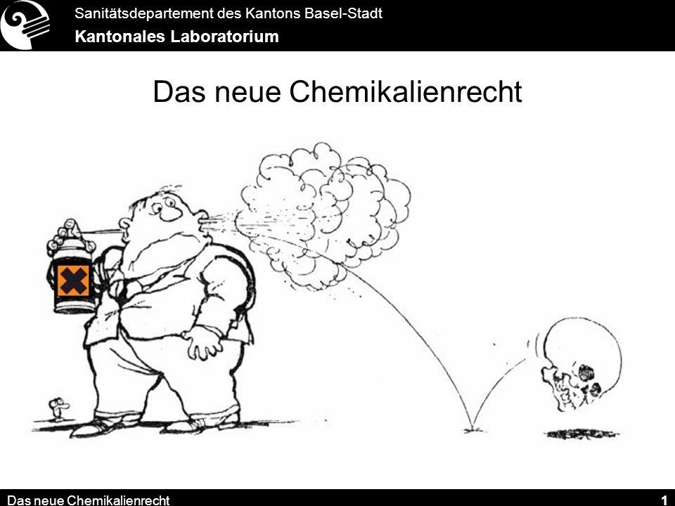 Sanitätsdepartement des Kantons Basel-Stadt Kantonales Laboratorium Das neue Chemikalienrecht 12 Die Chemikalienverordnung (ChemV) Pflichten der Herstellerin: 2.