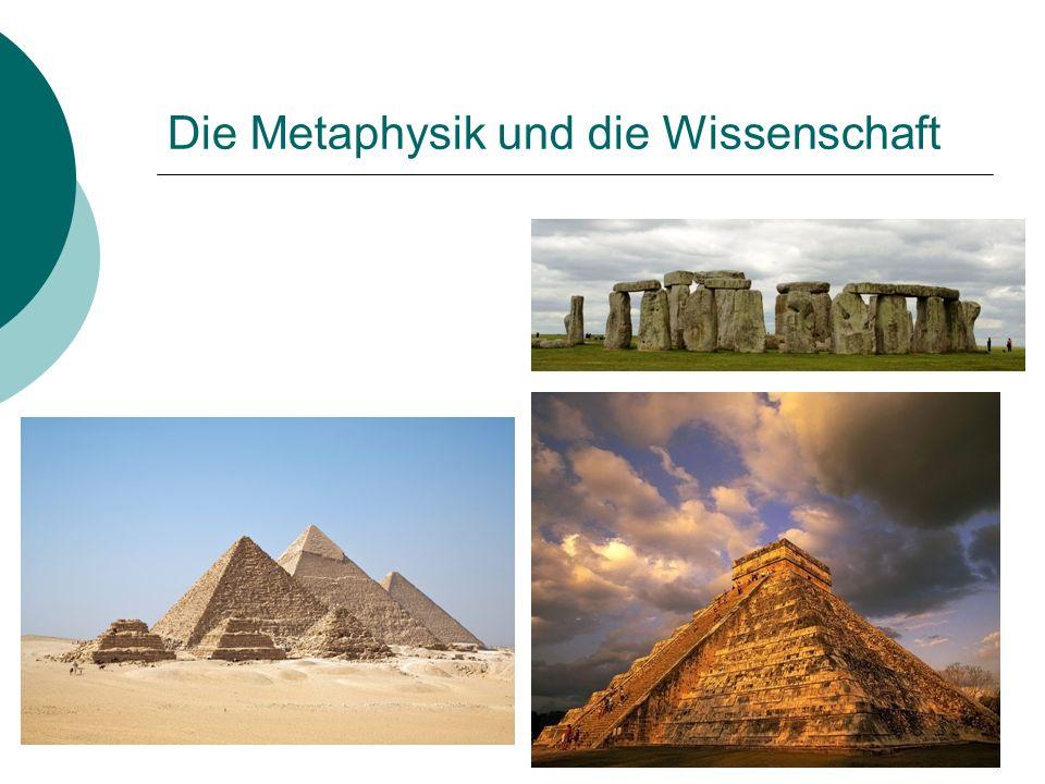 Die Metaphysik und die Wissenschaft