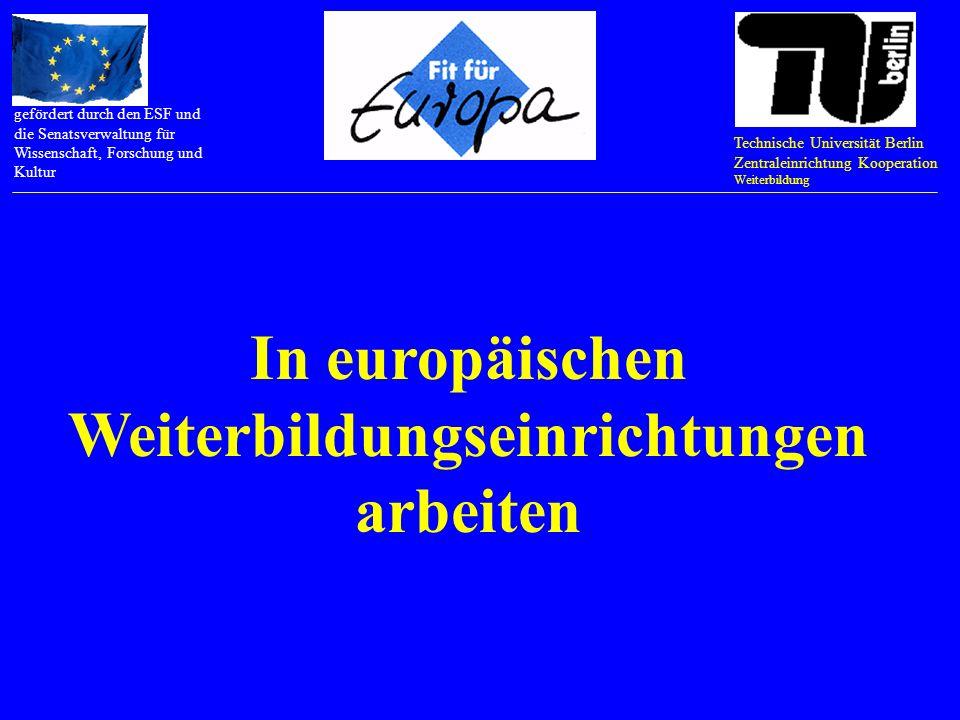 Technische Universität Berlin Zentraleinrichtung Kooperation Weiterbildung gefördert durch den ESF und die Senatsverwaltung für Wissenschaft, Forschung und Kultur Trainings Trainings durchführen Trainer auswählen Trainer anleiten Trainings evaluieren