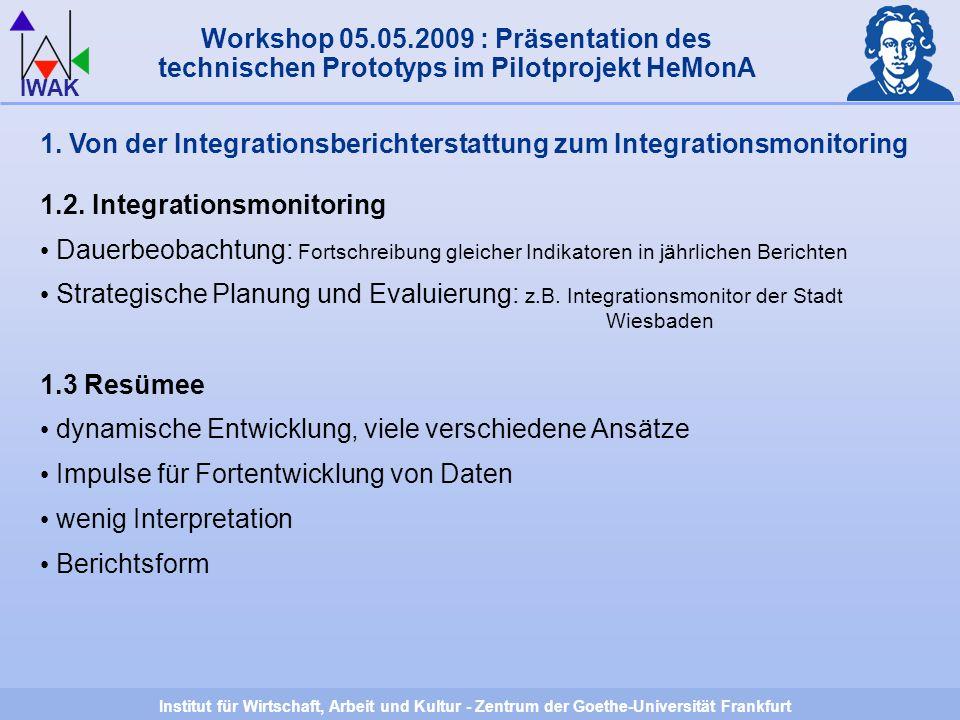 Institut für Wirtschaft, Arbeit und Kultur - Zentrum der Goethe-Universität Frankfurt IWAK 2.