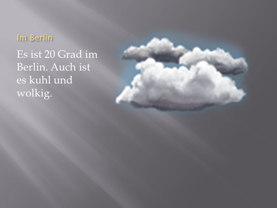 Im Berlin Es ist 20 Grad im Berlin. Auch ist es kuhl und wolkig.
