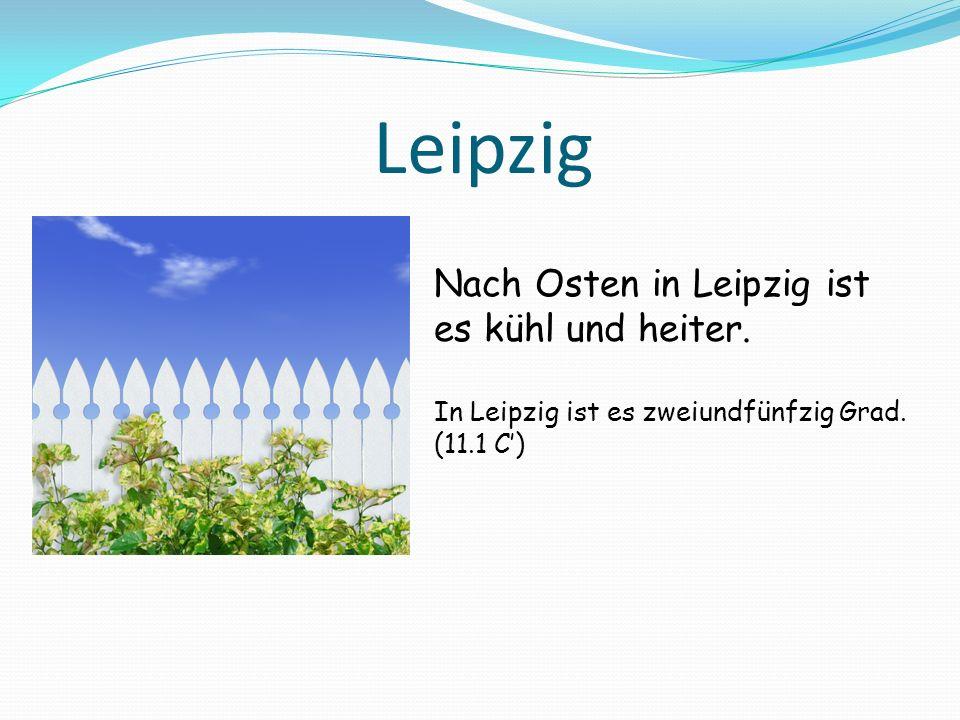 Leipzig Nach Osten in Leipzig ist es kühl und heiter.