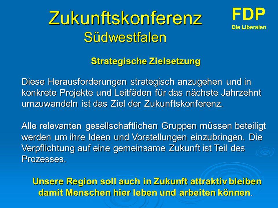 Zukunftskonferenz Südwestfalen FDP Die Liberalen Strategische Zielsetzung Diese Herausforderungen strategisch anzugehen und in konkrete Projekte und Leitfäden für das nächste Jahrzehnt umzuwandeln ist das Ziel der Zukunftskonferenz.