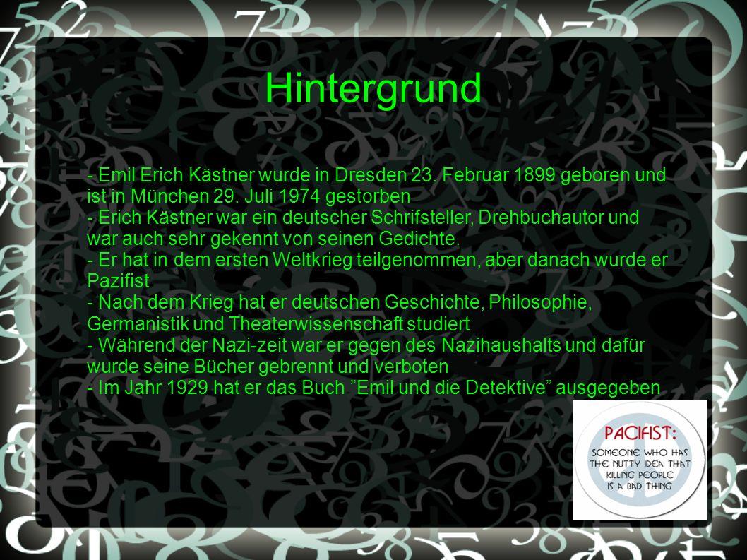 Hintergrund - Emil Erich Kästner wurde in Dresden 23. Februar 1899 geboren und ist in München 29. Juli 1974 gestorben - Erich Kästner war ein deutsche