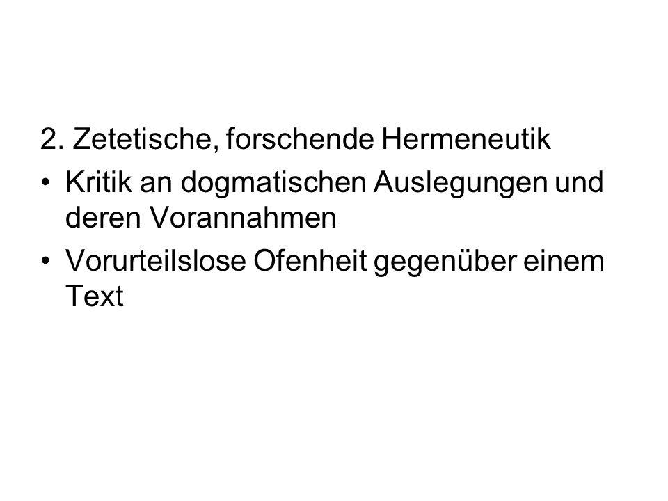 Prinzipien der zetetischen Hermeneutik Interdisziplinär (Bsp.