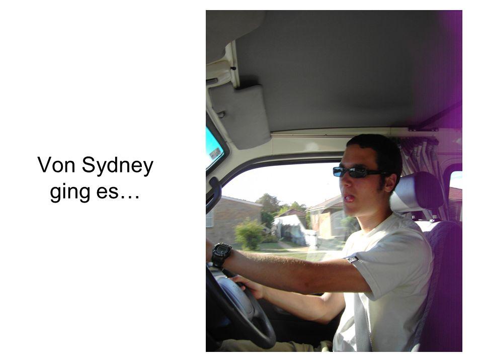 Von Sydney ging es…