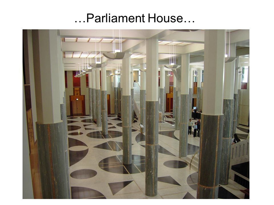 …Parliament House…