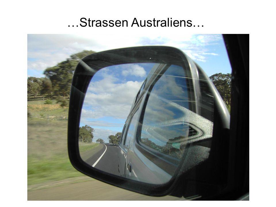 …Strassen Australiens…