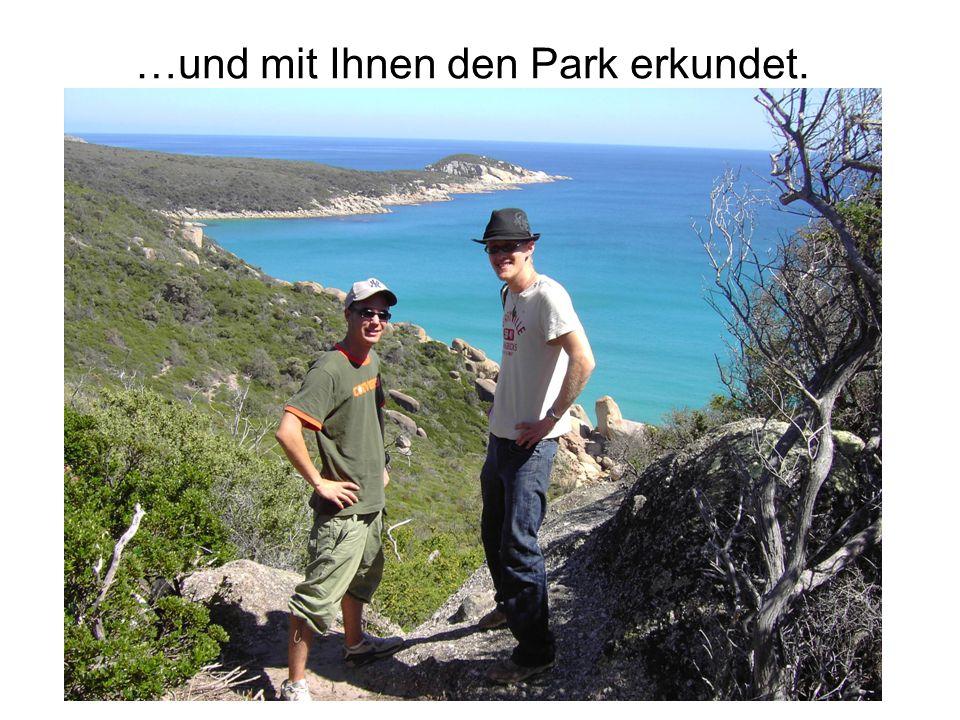 …und mit Ihnen den Park erkundet.