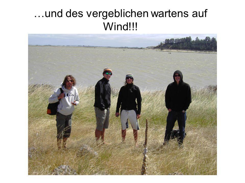…und des vergeblichen wartens auf Wind!!!