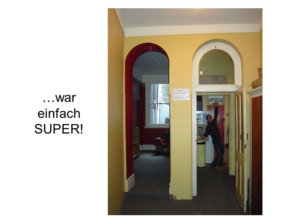 …war einfach SUPER!