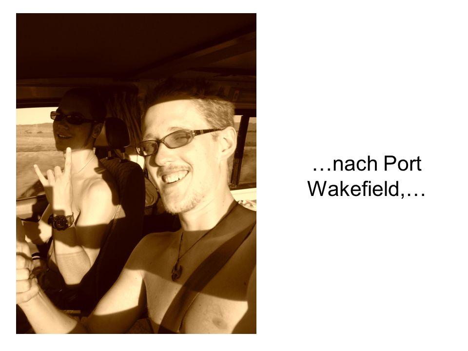 …nach Port Wakefield,…