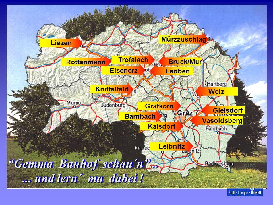 Steiermark Vasoldsberg TrofaiachWeizMürzzuschlagKnittelfeldBruck/Mur Leoben GleisdorfLeibnitzLiezenRottenmannGratkornKalsdorfBärnbach Gemma Bauhof sch