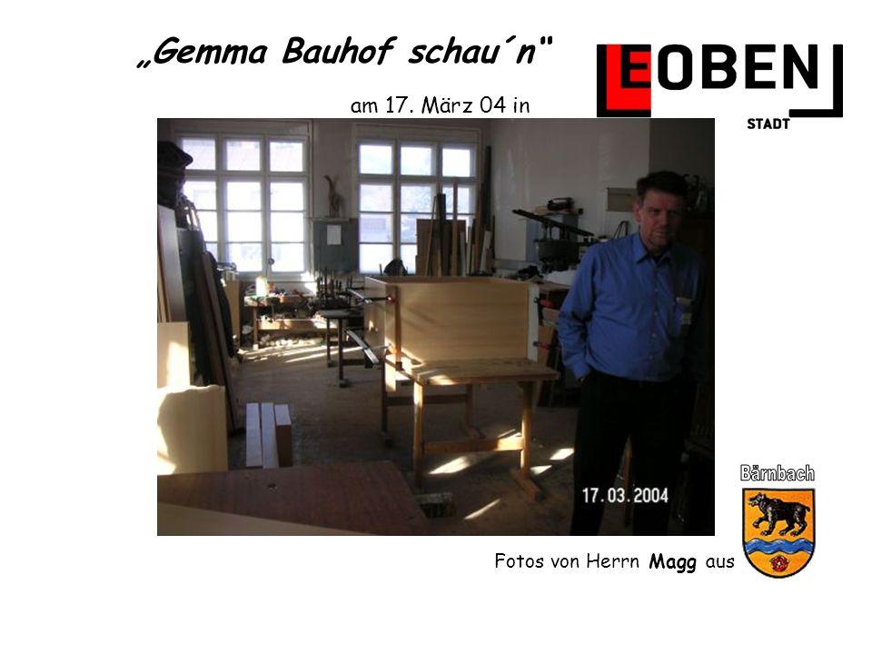 Gemma Bauhof schau´n am 17. März 04 in Fotos von Herrn Magg aus